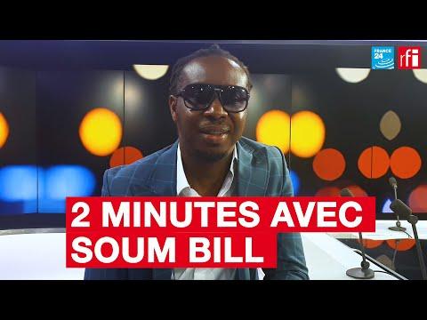 Deux minutes avec Soum Bill