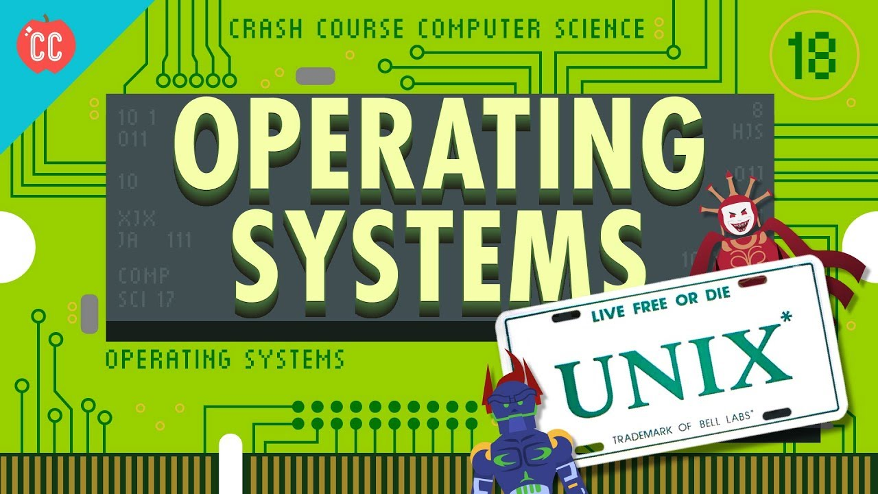 Operating Systems Crash Course Computer Science 18
