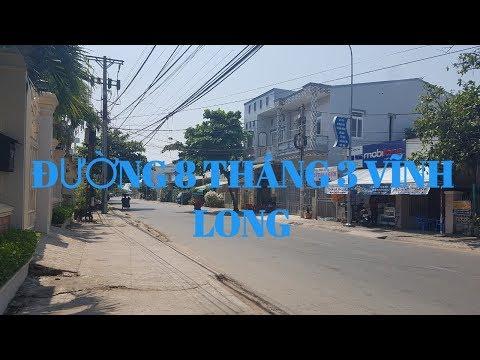 ĐƯỜNG PHỐ VĨNH LONG NGÀY NAY, ĐƯỜNG 8 THÁNG 3 PHƯỜNG 5 | Thanh Vinh Long