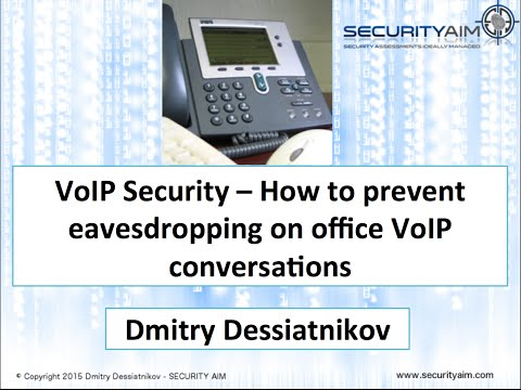 VoIP Security - Security Aim - BSidesSLC 2015 - How to prevent eavesdropping on office VoIP calls