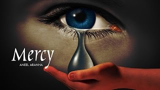 MERCY | ANEEL ARANHA | HOLY SPIRIT INTERACTIVE
