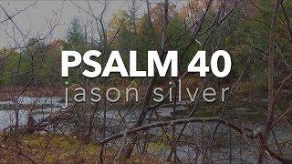 🎤 مزمور 40 أغنية مع الأغاني