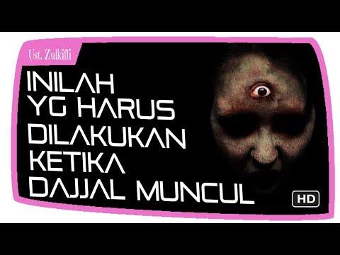 Inilah Yang Harus Dilakukan Ketika Dajjal Keluar !! || Ustadz Zulkifli M Ali Lc MA