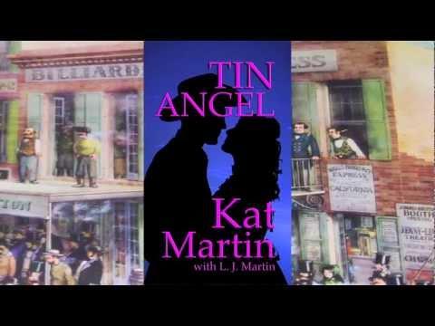 Tin Angel by Kat Martin with L. J. Martin