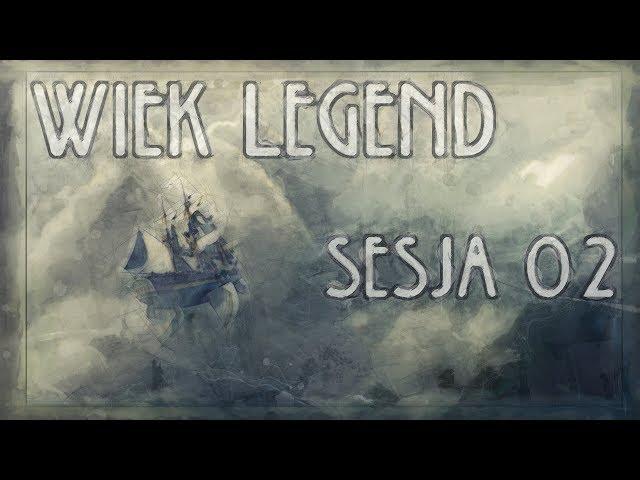 Wiek Legend 02 [Sesja RPG Earthdawn - Audio Only]