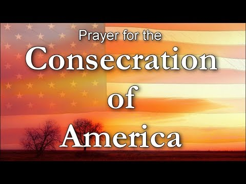 Prayer for the Consecration of America