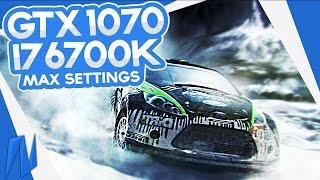 Dirt 3 | GTX 1070 & i7 6700k | MAXED SETTINGS 1080p
