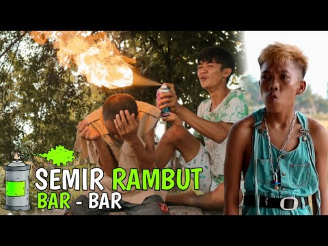 Download SEMIR RAMBUT BAR BAR - EXSTRIM LUCU BG ADOLL