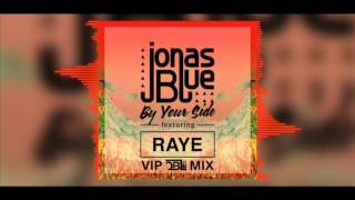 Download Lagu Jonas Blue Feat. RAYE - By Your Side (DBL VIP Mix) Mp3