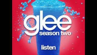 Repeat youtube video Glee - Listen [LYRICS]