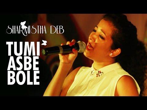 Sharmistha Deb Live Performance - Tumi Asbe Bole Tai