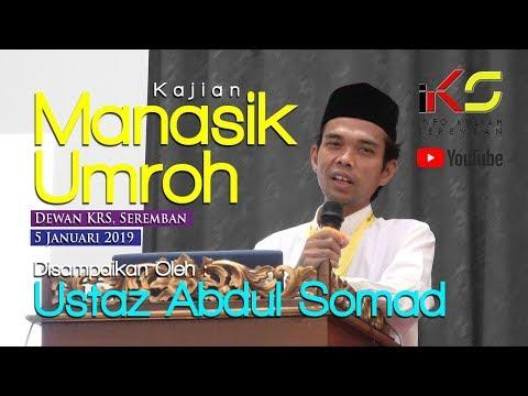 Panduan ibadah Umroh oleh Ustadz Abdul Somad, Lc MA.