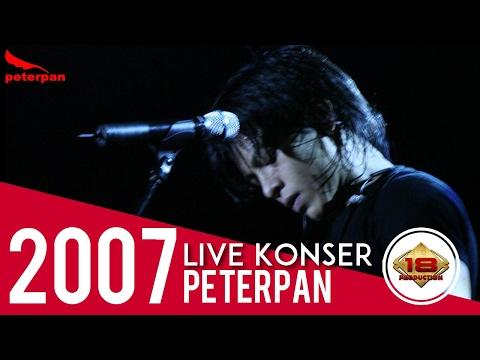 """Live """" PETERPAN """" Asli Bikin Kangen Suasana Begini .. MUNGKIN NANTI (KONSER PALEMBANG 2007)"""