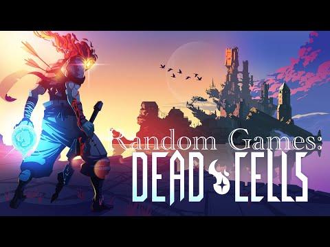 Random Games: Dead Cells  