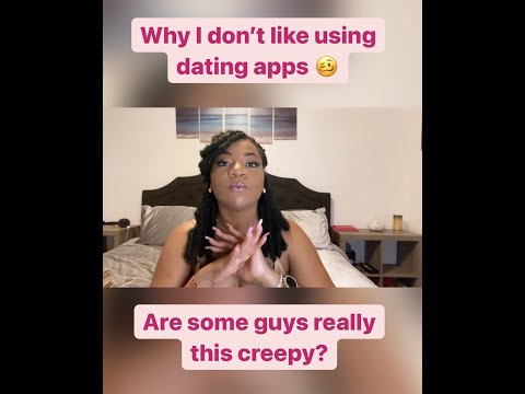 Why I Don't Like Using Dating Apps (One Of My Creepiest Experiences Using Tinder)