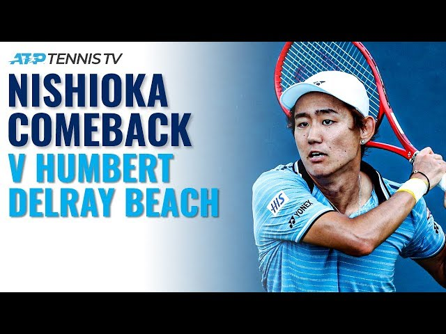 From Ridiculous to Sublime: Nishioka Completes Comeback vs Humbert | Delray Beach 2020 Highlights