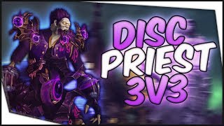 Disc Priest PvP - Disco 3v3 (RMP) Gameplay