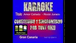 Amor Callado -   Rocio Jurado -  karaoke   Tony Ginzo