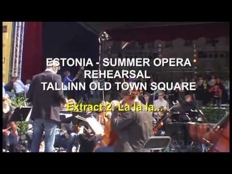 ESTONIA -TALLINN  SUMMER OPERA EXTRACT 2