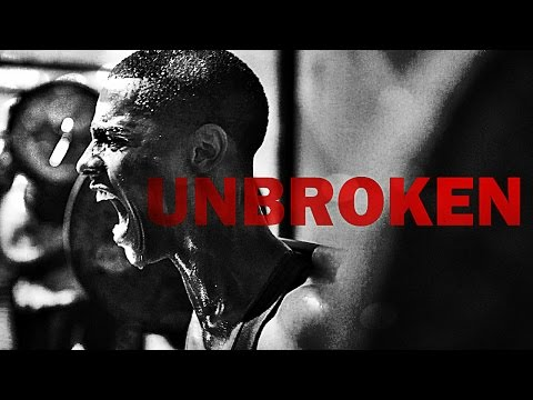Unbroken  Motivational