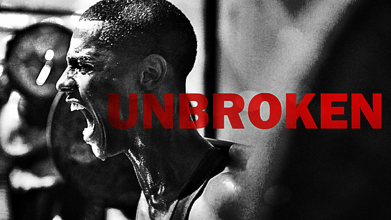 Unbroken | Inspirational Video