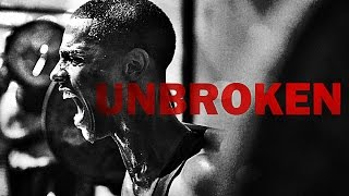 Unbroken - Motivational SPEECH - MUST LISTEN!
