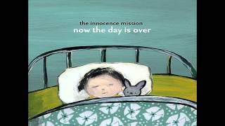 The Innocence Mission - My Love Goes With You