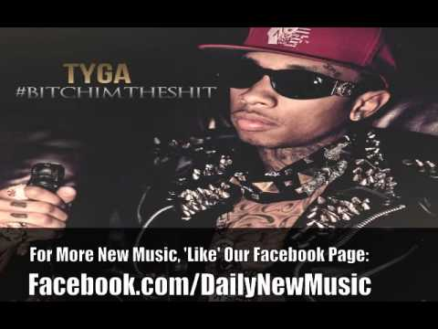 Tyga - Fuck With You [#BitchImTheShit]