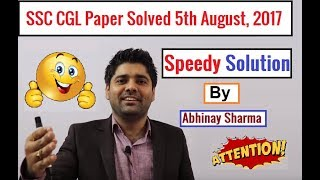 Speedy Solution Of Ssc Cgl Paper 🏃  5th August, 2017 Morning  By Abhinay Sharma