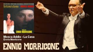 Ennio Morricone - Mosca Addio - La Casa - La Venexiana / Mosca Addio (1986)