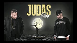 Judas - Micky Medina Ft Manny Montes