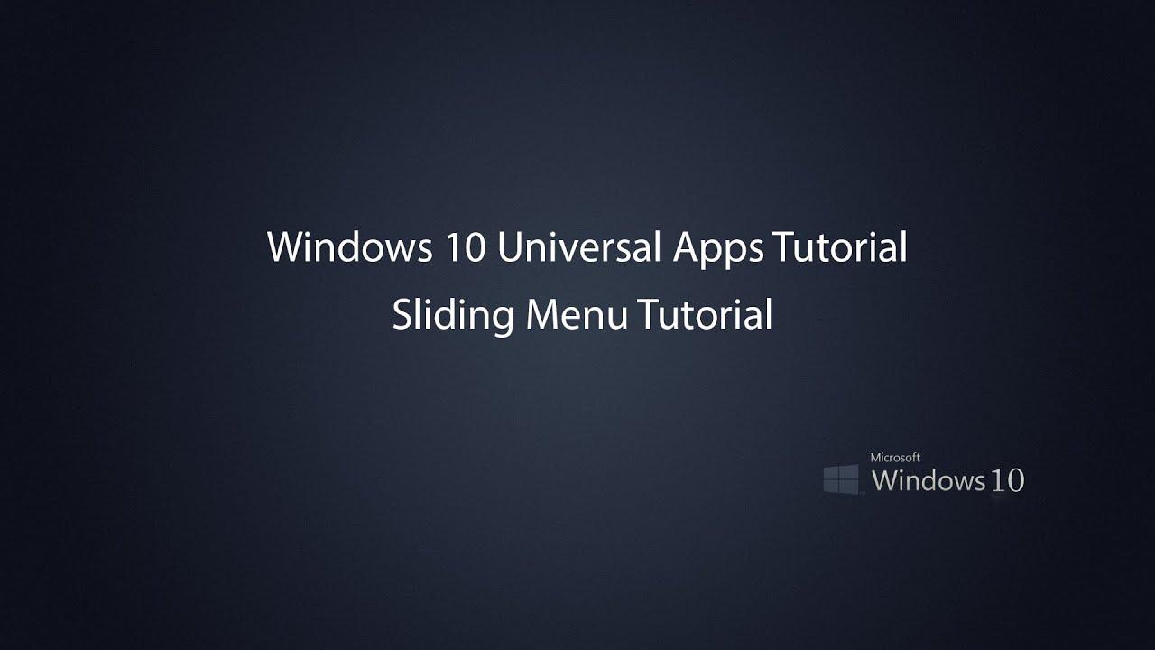 Windows 10 Universal Apps - Sliding Menu Tutorial in UWP