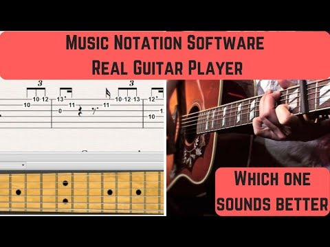 Difference Between A Music Notation Software and a real Guitar Player