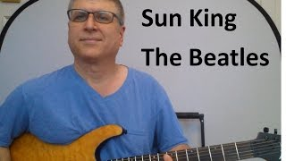 Sun King by The Beatles (with TAB)
