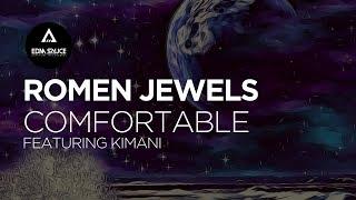 Romen Jewels - Comfortable (ft. Kimani) [EDM Sauce Copyright Free Records]