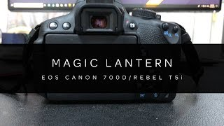 Canon 700D | Magic Lantern Installation (2018)