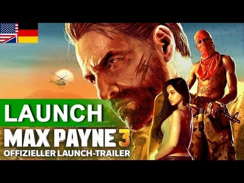 Max Payne 3 - Official Launch Trailer (Deutsche Untertitel) | 2012 | HD