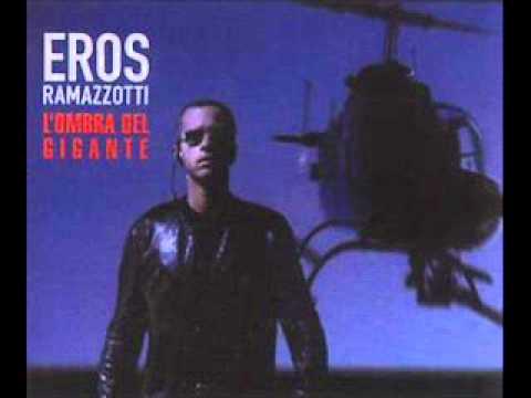 Eros Ramazzotti - L'ombra Del Gigante