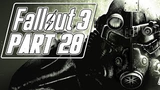 Fallout 3 - Let's Play (Bad Girl Edition) - Part 28 -