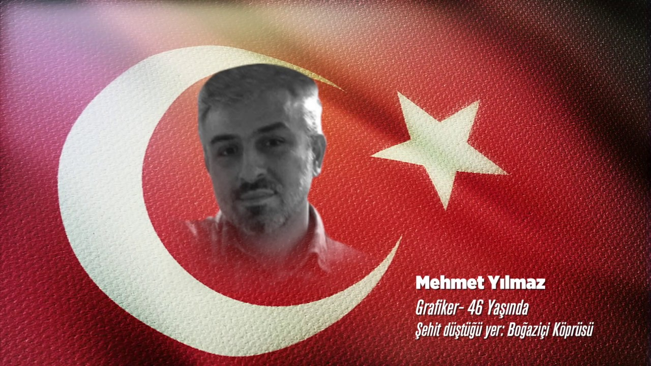 15 Temmuz Şehidi Mehmet Yılmaz