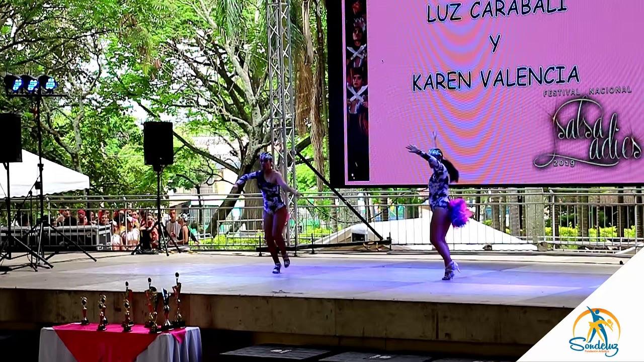 Sondeluz modalidad Dúo Categoría Amateur, Luz Carabali & Karen Valencia - Salsa Ladies 2019 ?