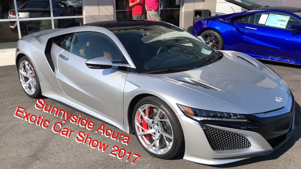 Acura Exotic Car >> Sunnyside Acura Exotic Car Show 2017 Youtube