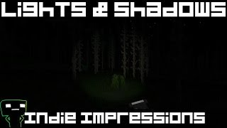 Indie Impressions - Lights & Shadows