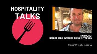 Hospitality Talks | Ep 3. Tim Foster