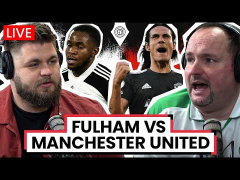 Fulham 1-2 Manchester United | LIVE Stream Watchalong