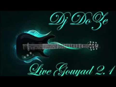 DJ DOZE LIVE GOUYAD 2.1 2016