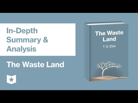 The Waste Land by T. S. Eliot | In-Depth Summary & Analysis