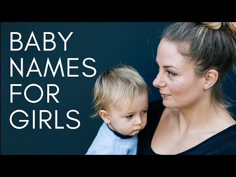 Girls names I love but can't use!