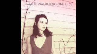 Natalie Walker - No One Else (Radio edit) Official