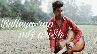 Bulleya rap song | caver shoot | mG arisH anSari | R4S